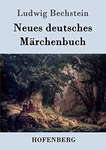 9783843046312: Neues deutsches Märchenbuch (German Edition)