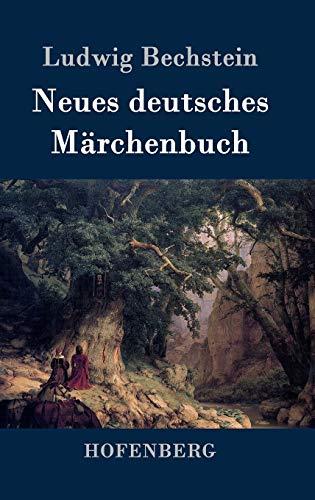 9783843046329: Neues deutsches Märchenbuch (German Edition)