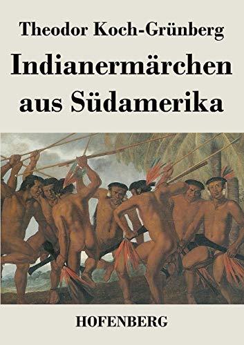 9783843046466: Indianermärchen aus Südamerika (German Edition)