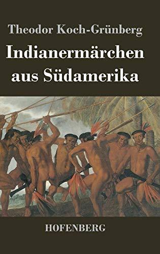 9783843046473: Indianermärchen aus Südamerika (German Edition)
