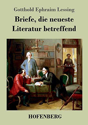 9783843046572: Briefe, die neueste Literatur betreffend