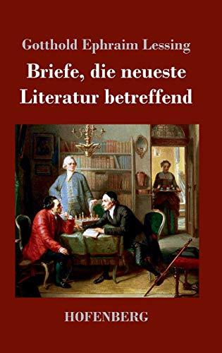 9783843046589: Briefe, die neueste Literatur betreffend
