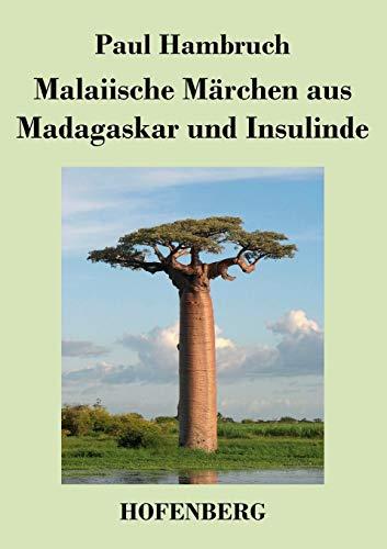 9783843046695: Malaiische Märchen aus Madagaskar und Insulinde