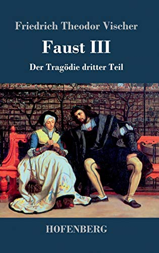 9783843046831: Faust III: Der Tragödie dritter Teil