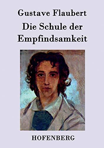 9783843047395: Die Schule der Empfindsamkeit (German Edition)