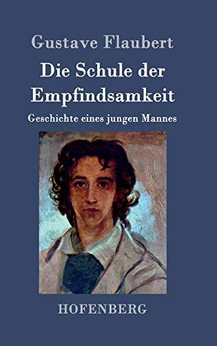 9783843047425: Die Schule der Empfindsamkeit (German Edition)