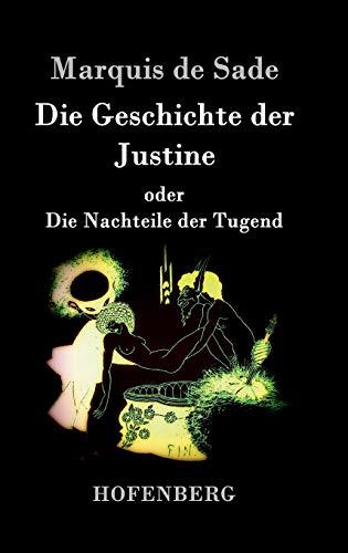 9783843047838: Die Geschichte der Justine oder Die Nachteile der Tugend