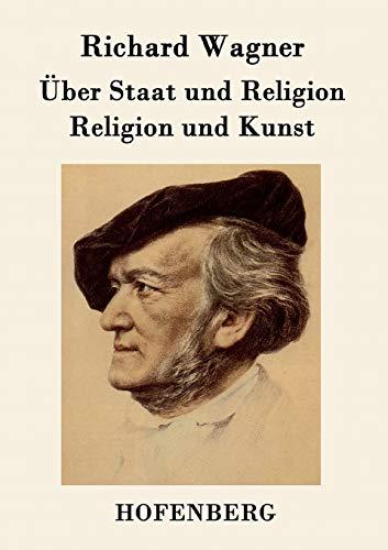 9783843048477: Über Staat und Religion / Religion und Kunst (German Edition)