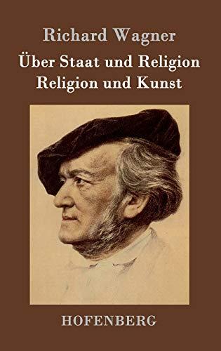 9783843048521: Über Staat und Religion / Religion und Kunst (German Edition)