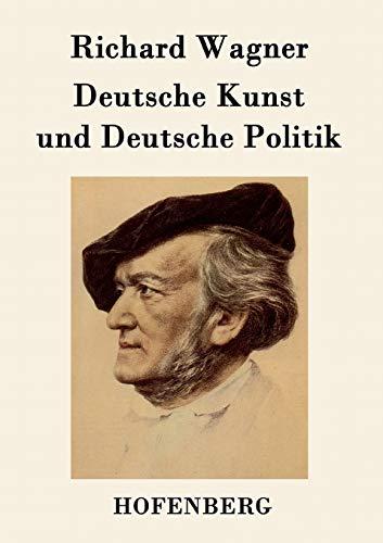 9783843048538: Deutsche Kunst und Deutsche Politik (German Edition)