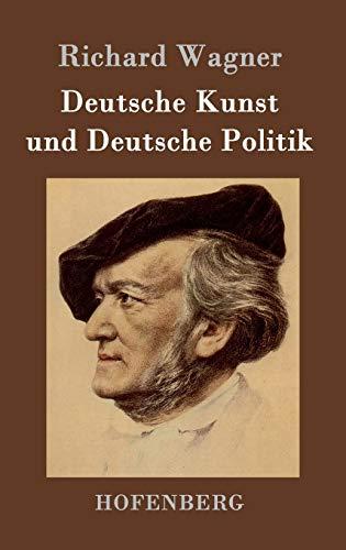 9783843048583: Deutsche Kunst und Deutsche Politik (German Edition)