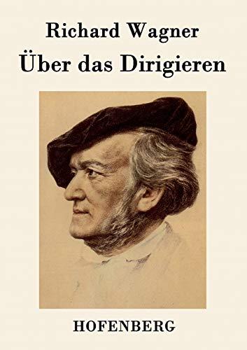 9783843048590: Über das Dirigieren (German Edition)