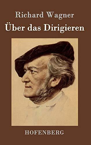 9783843048620: Über das Dirigieren (German Edition)