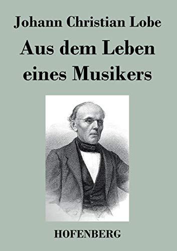 9783843048903: Aus dem Leben eines Musikers (German Edition)