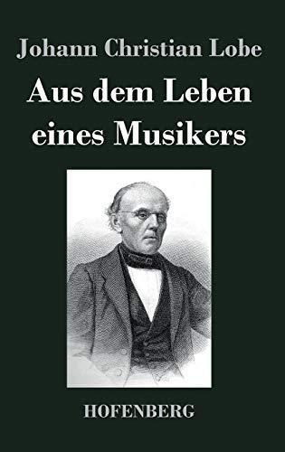 9783843048910: Aus dem Leben eines Musikers (German Edition)
