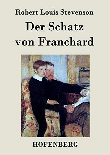 9783843048958: Der Schatz von Franchard (German Edition)