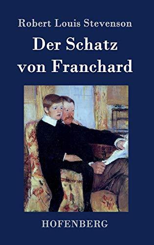 9783843048989: Der Schatz von Franchard (German Edition)