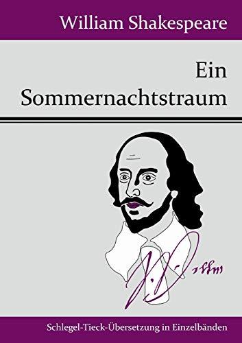 9783843049283: Ein Sommernachtstraum (German Edition)