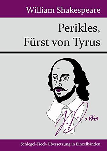 9783843049375: Perikles, Fürst von Tyrus