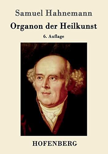9783843049757: Organon der Heilkunst: 6. Auflage
