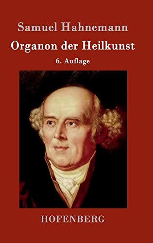 9783843049764: Organon der Heilkunst: 6. Auflage