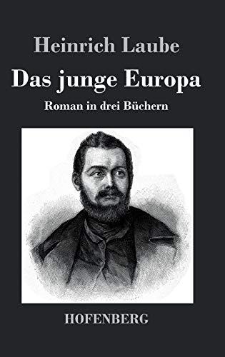 9783843049955: Das junge Europa: Roman in drei B�chern