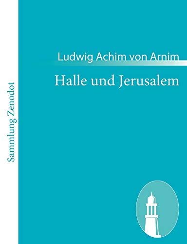 9783843050371: Halle und Jerusalem: Studentenspiel und Pilgerabenteuer