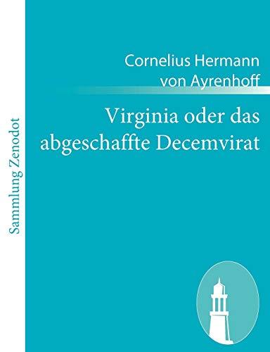 9783843050494: Virginia oder das abgeschaffte Decemvirat (German Edition)