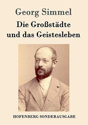 9783843051347: Die Grossstadte Und Das Geistesleben (German Edition)