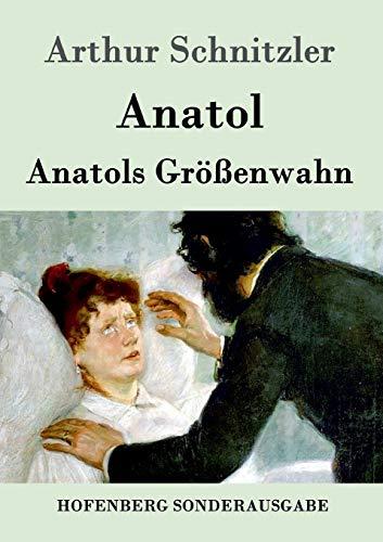 9783843051880: Anatol / Anatols Größenwahn