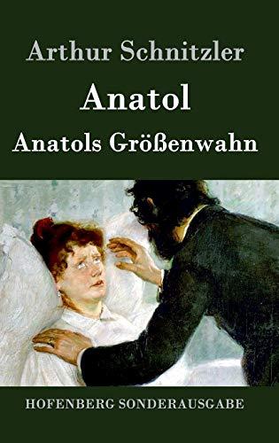9783843051910: Anatol / Anatols Größenwahn