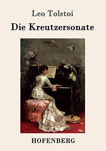 9783843052191: Die Kreutzersonate (German Edition)
