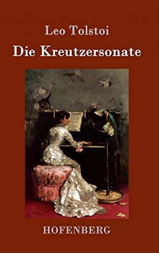 9783843052214: Die Kreutzersonate (German Edition)