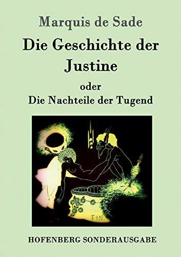 9783843052801: Die Geschichte der Justine oder Die Nachteile der Tugend