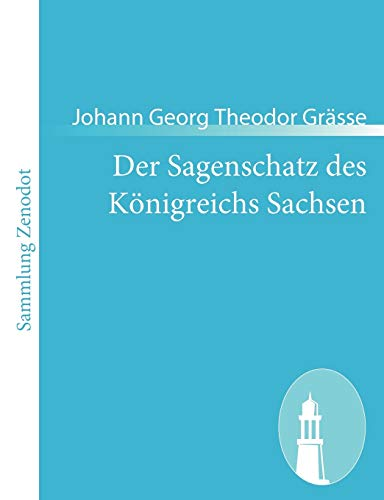 9783843053983: Der Sagenschatz des Königreichs Sachsen