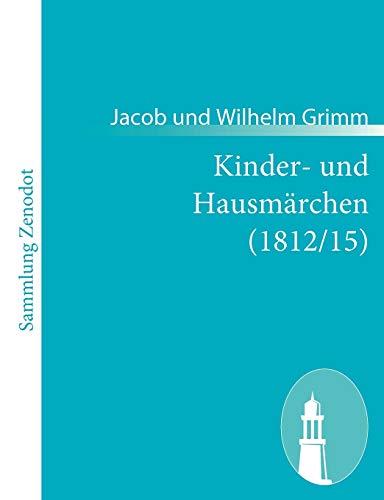 9783843054348: Kinder- und Hausmärchen (1812/15)