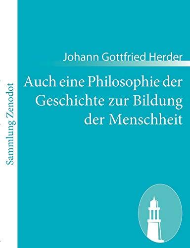 9783843055444: Auch eine Philosophie der Geschichte zur Bildung der Menschheit (German Edition)
