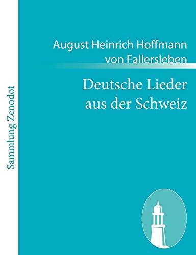 9783843055703: Deutsche Lieder Aus Der Schweiz (German Edition)