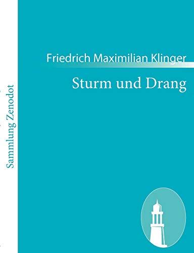 9783843057134: Sturm und Drang: Ein Schauspiel
