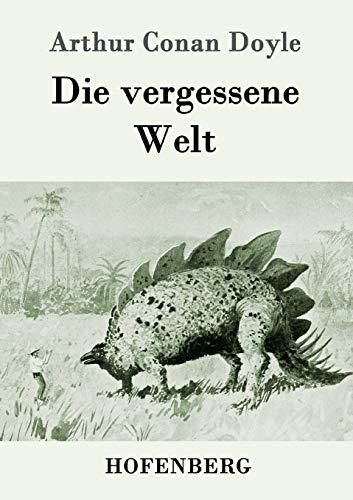 9783843059732: Die Vergessene Welt (German Edition)