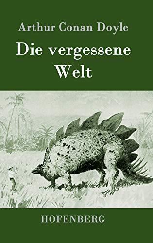 9783843059855: Die Vergessene Welt (German Edition)