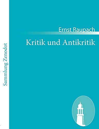 9783843060257: Kritik und Antikritik: Lustspiel in vier Akten