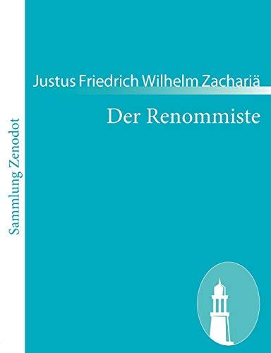 Der Renommiste: Justus Friedrich Wilhelm