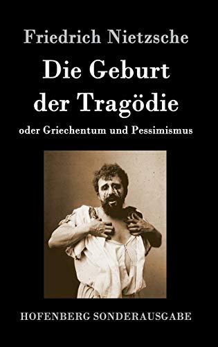 9783843064088: Die Geburt Der Tragodie (German Edition)