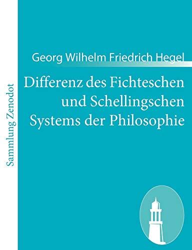 9783843065122: Differenz des Fichteschen und Schellingschen Systems der Philosophie (German Edition)