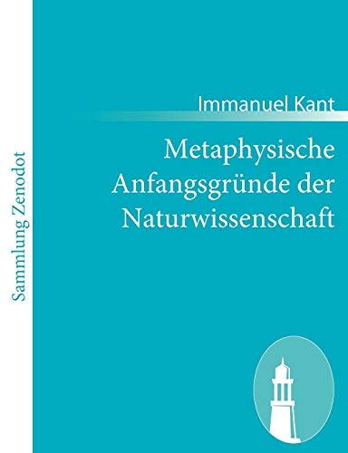 Metaphysische Anfangsgründe der Naturwissenschaft: Immanuel Kant