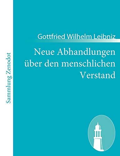 9783843065634: Neue Abhandlungen über den menschlichen Verstand: (Nouveaux essais sur l'entendement humain)