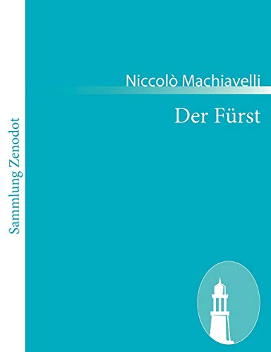 9783843065702: Der Fürst: Il Principe (German Edition)