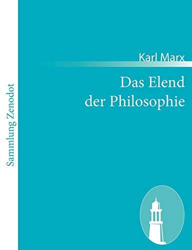 9783843065924: Das Elend der Philosophie: Antwort auf Proudhons »Philosophie des Elends«