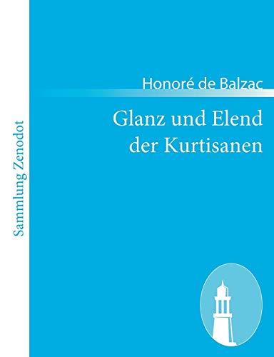9783843068857: Glanz und Elend der Kurtisanen